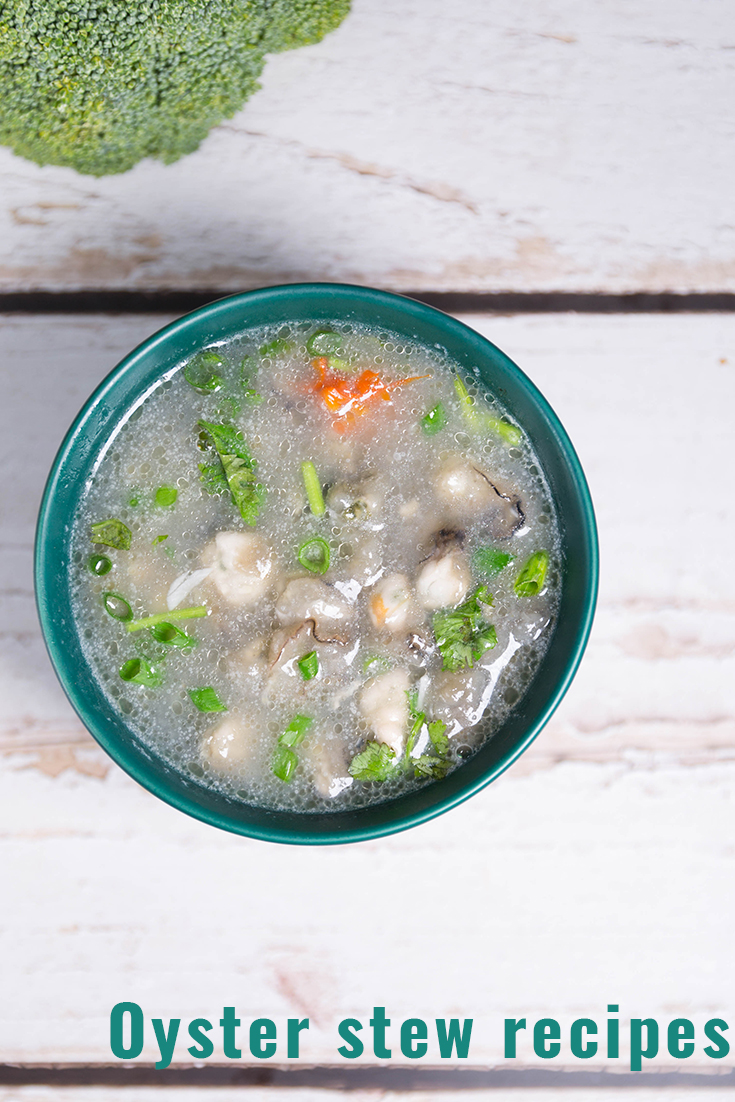 Oyster stew recipes