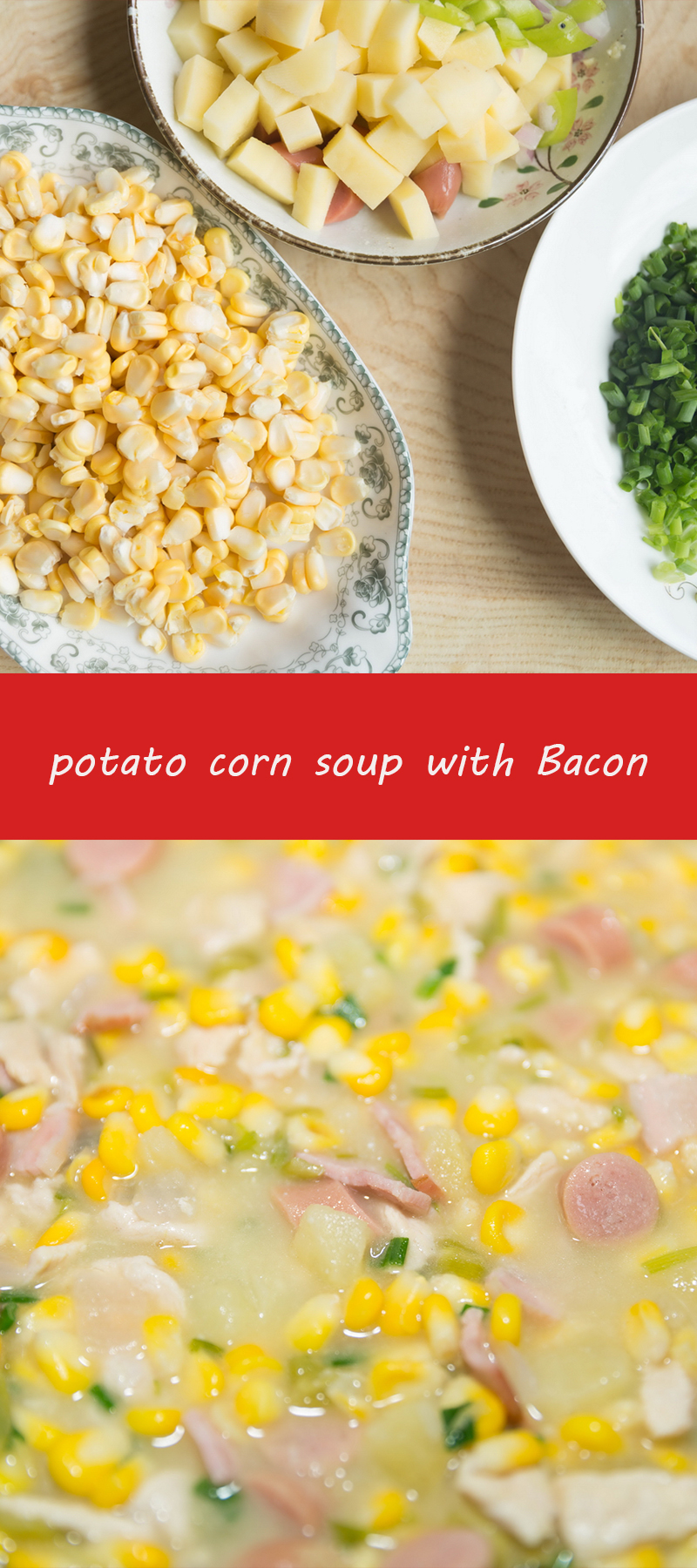 potato corn soup with Bacon