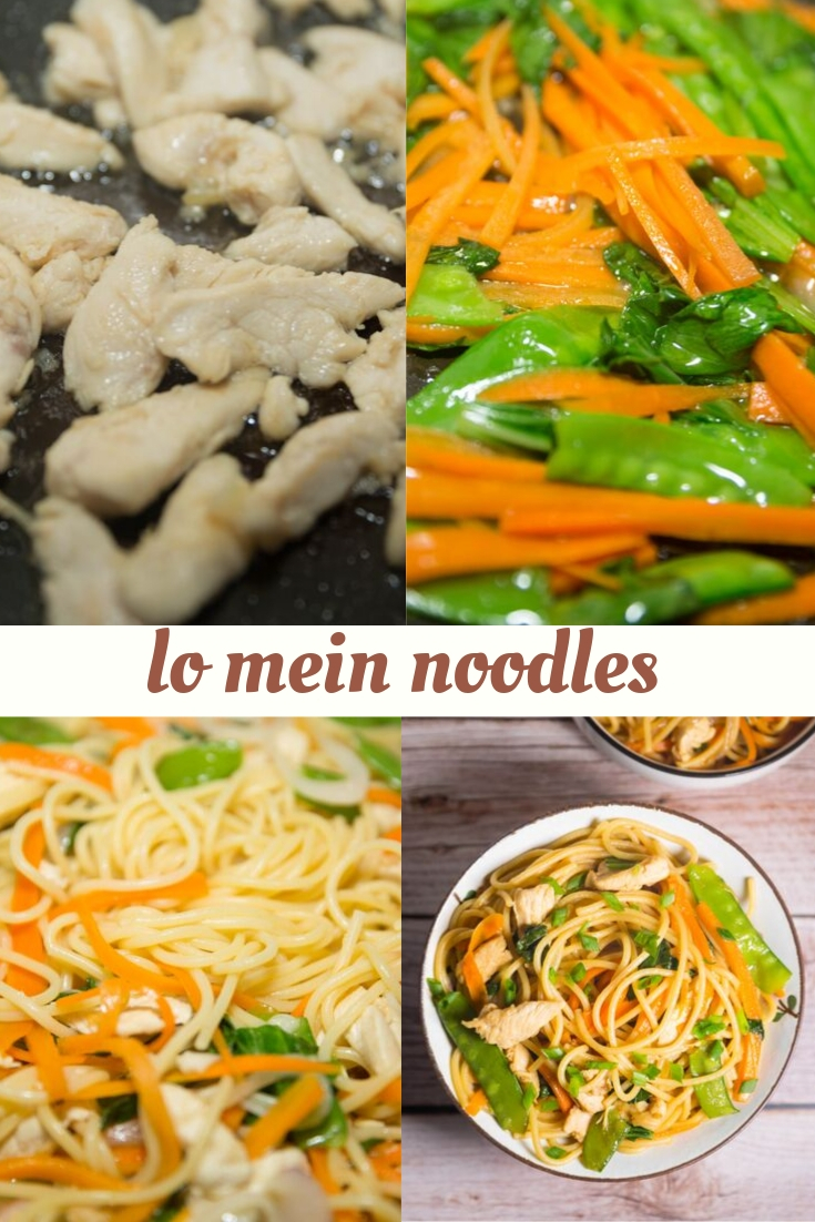 HOW DO YOU MAKE CHICKEN LO MEIN?