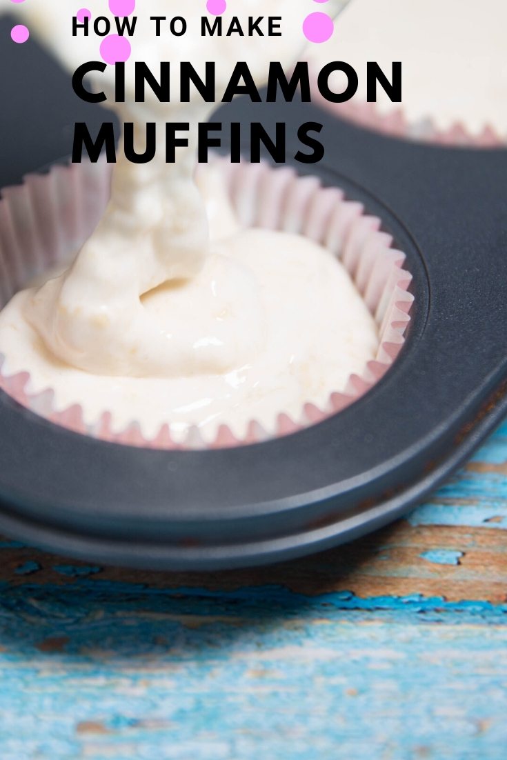 How to make cinnamon muffins: