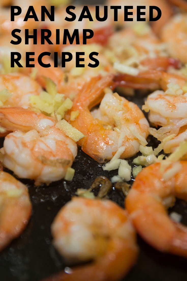 Pan sauteed shrimp